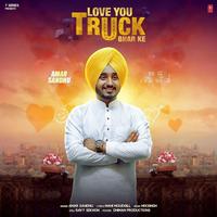 Love You Truck Bhar Ke Amar Sandhu Download Mp3 Song 2017 Mr Punjab Com