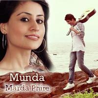 Munda Marda Phire Song Cover
