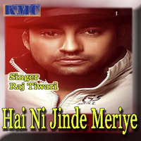 Hai Ni Jinde Meriye Song Cover