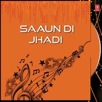 Saaun Di Jhadi Song Cover