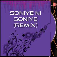 Soniye Ni Soniye Remix Song Cover
