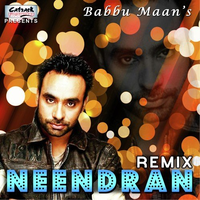 Neendran Remix Song Cover