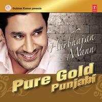 Pure Gold Punjabi - Harbhajan Maan Song Cover
