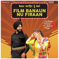 Film Banaun Nu Firaan  Nikka Zaildar 3  Song Cover
