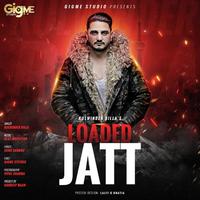 Loaded Jatt Song Cover