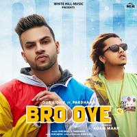 Bro Oye Song Cover