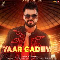 Yaar Gadhwe Song Cover