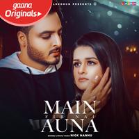 Main Fir Nai Auna Song Cover