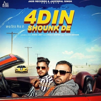 4 Din Shounk De Song Cover