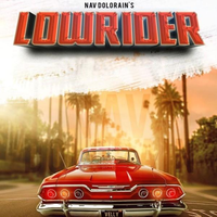 Lowrider Song Cover