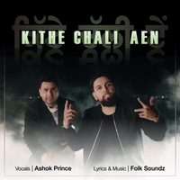 Kithe Chali Aen Song Cover