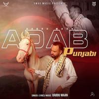 Adab Punjabi (Full Song) Song Cover