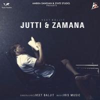 Jutti Zamana Song Cover