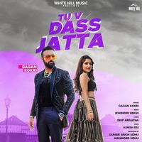 Tu V Dass Jatta Gagan Kokri mp3 song