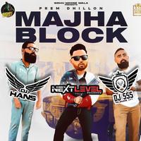 Majha Block - Prem Dhillon Refix Song Cover