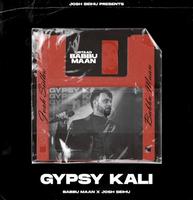 Gypsy Kali - Babbu Maan Remix Song Cover