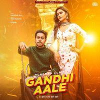 Gandhi Aale Manavgeet Gill mp3 song