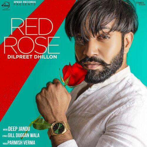 Red Rose Mp3 Song - Dilpreet Dhillon Ft. Deep Jandu