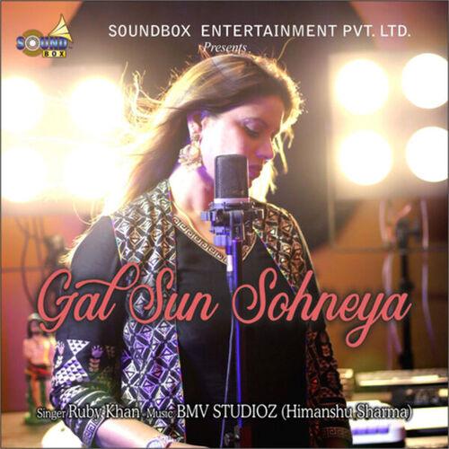 Gal Sun Sohneya Mp3 Song - Ruby Khan Ft. Bmv Studioz