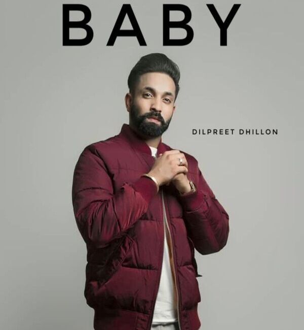 Baby Mp3 Song - Dilpreet Dhillon Ft. Desi Crew Download