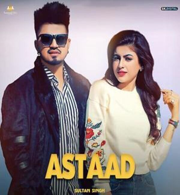 Astaad Mp3 Song - Sultan Singh Ft. Harmonixx Download 2019