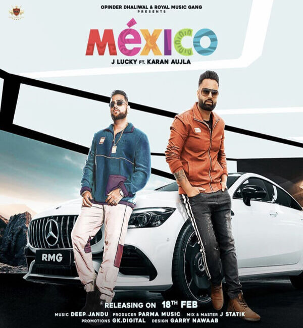 Mexico Mp3 Song - J Lucky & Karan Aujla Ft. Deep Jandu